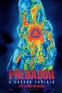 O Predador - Ação, Ficção científica